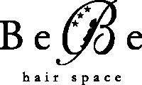 津山市の美容室・美容院|BeBe hair space(ヘアサロン)